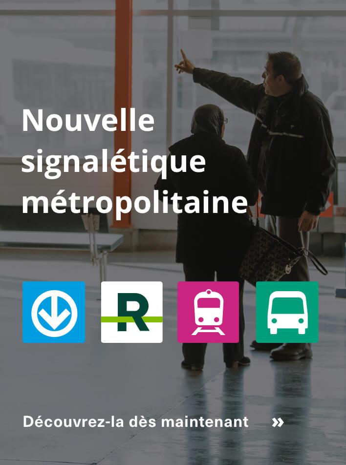 Nouvelle signalétique métropolitaine